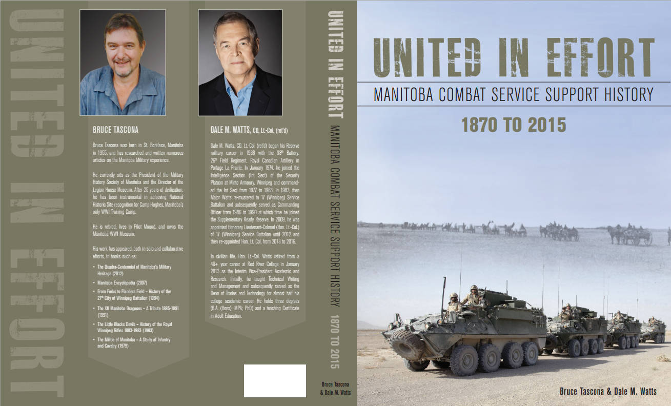 Book Cover: United in Effort - Manitoba Combat Service Support History - 1870 to 2015