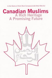 Book Cover: Canadian Muslims: A Rich Heritage and Promising Future
